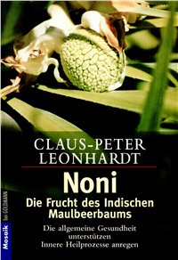 Noni - Die Frucht des indischen Lebensbaumes